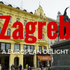 Zagreb- A European Delight
