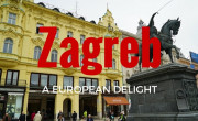 Zagreb- A European Delight