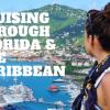 Cruising through Florida and the Caribbean